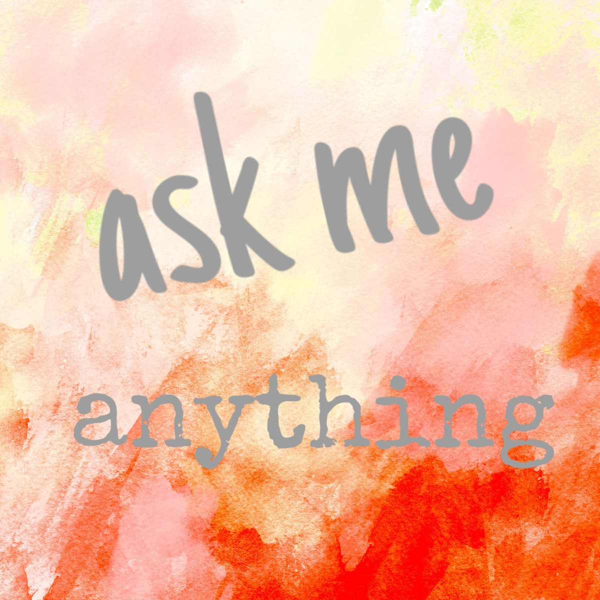 """Ask Me Anything"" answer portion"