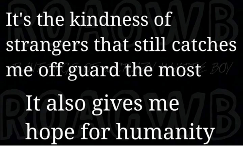 The Kindness ofStrangers